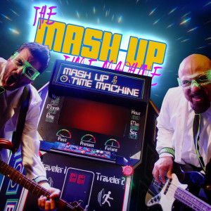 Mash Up Time Machine - Cover Band in Orange County, California