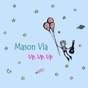 Mason Via & Friends