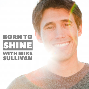Mike Sullivan - Born to Shine - Motivational Speaker / Corporate Event Entertainment in Beverly Hills, California