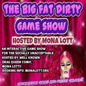 Mona Lott's Big Fat Dirty Game Show - Comedy Show in Englewood, Colorado