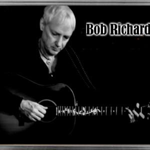 Bob Richard - Singing Guitarist in Vancouver, British Columbia