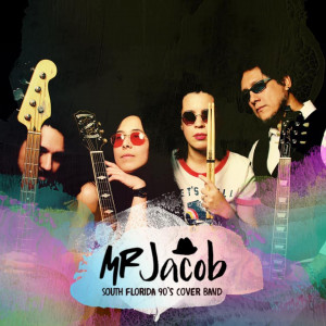 "Mr. Jacob ""Rock & Pop 90's Hits"" - 1990s Era Entertainment in Miami, Florida"