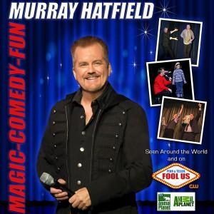 Murray Hatfield - Comedy Corporate Magician - Corporate Magician in Victoria, British Columbia