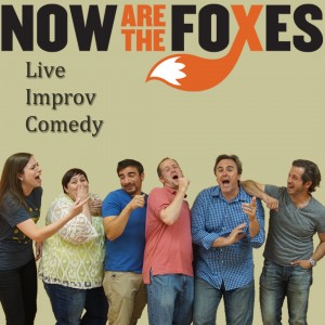 Now Are the Foxes - Comedy Improv Show in Charlotte, North Carolina