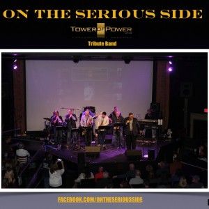 On the Serious Side-Tower of Power tribute band - Tribute Band in Stratford, Connecticut