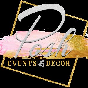 Posh Events and Decor - Event Planner in Atlanta, Georgia