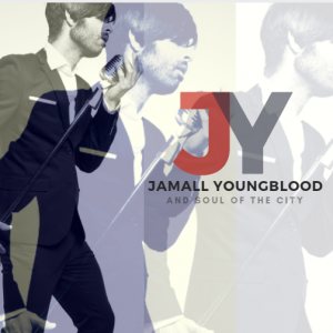Jamall Youngblood and Soul of the City - Soul Band / Tribute Band in Rochester, New York