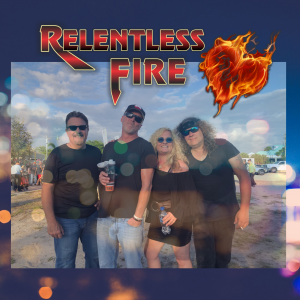 Relentless Fire - Rock Band in Cape Coral, Florida