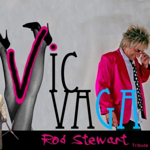 Rod Stewart Tribute Artist Vic Vaga - Rod Stewart Impersonator in Las Vegas, Nevada