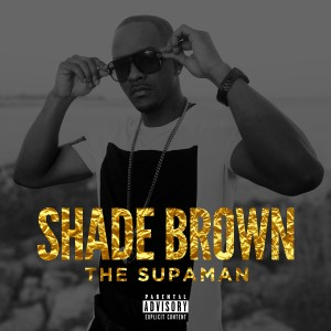 Shade Brown - Hip Hop Artist in Miami, Florida