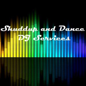 Shuddup and Dance DJ Service - DJ in Edmond, Oklahoma