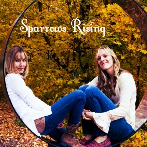 Sparrows Rising - Christian Band in Minneapolis, Minnesota