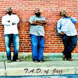 T.A.D. of Jazz - Jazz Band in Gadsden, Alabama