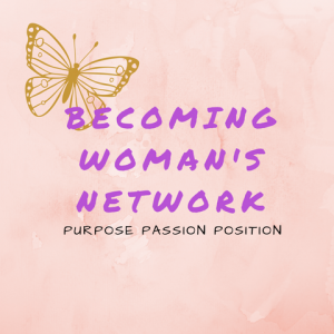 The Becoming Woman's Network - Christian Speaker in Richmond, Virginia
