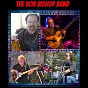 The Bob Bishop Band - Classic Rock Band / Blues Band in Ventura, California