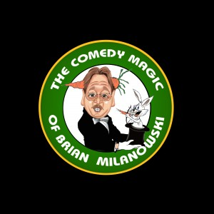 The Comedy Magic of Brian Milanowski - Comedy Magician in Reedsville, Wisconsin