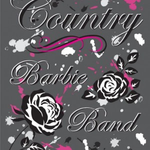 The Country Barbie Band - Cover Band / Party Band in Calgary, Alberta