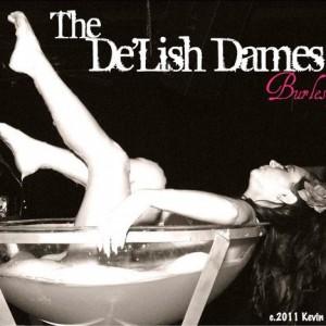 The De'Lish Dames! - Burlesque Entertainment in Los Angeles, California