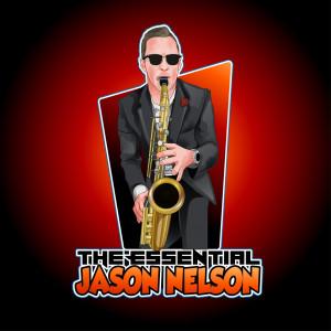 The Essential Jason Nelson - Sax | Piano - Multi-Instrumentalist in Somerville, New Jersey