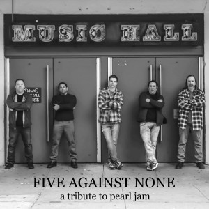 Five Against None - Pearl Jam Tribute Band in Boston, Massachusetts