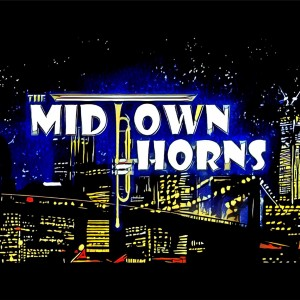 The Midtown Horns - R&B Group in Boston, Massachusetts