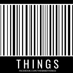 Things - Rock Band in Cleveland, Ohio