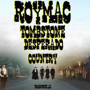 Tombstone Desperados - One Man Band / Country Singer in Tucson, Arizona
