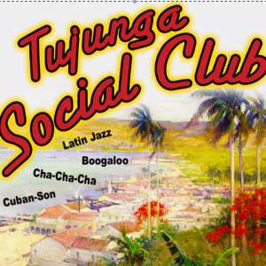 Tujunga Social Club - Latin Jazz Band in Los Angeles, California