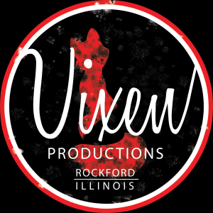 Vixen Productions - Videographer in Rockford, Illinois