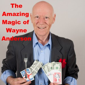 The Amazing Magic of Wayne Anderson - Strolling/Close-up Magician / Comedy Magician in Raleigh, North Carolina
